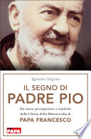 Il segno di Padre Pio