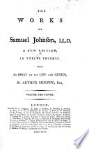 The Works Of Samuel Johnson  LL D  With An Essay On His Life And Genius