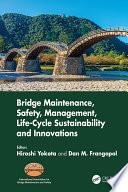 Bridge Maintenance Safety Management Life Cycle Sustainability And Innovations