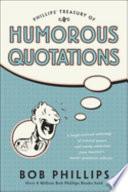 Phillips  Treasury of Humorous Quotations