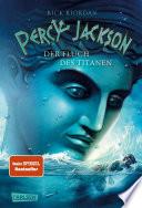 Percy Jackson   Der Fluch des Titanen  Percy Jackson 3