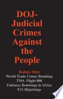 DOJ Judicial Crimes Against the People