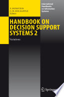 Handbook on Decision Support Systems 2