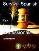 Survival Spanish for Legal Professionals