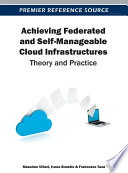 Achieving Federated and Self Manageable Cloud Infrastructures  Theory and Practice