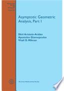 Asymptotic Geometric Analysis  Part I