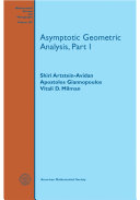 Asymptotic Geometric Analysis, Part I