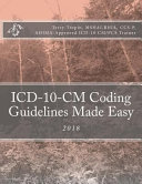 ICD-10-CM Coding Guidelines Made Easy