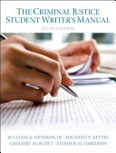 The Criminal Justice Student Writer S Manual