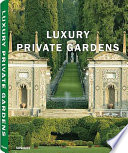illustration du livre Luxury Private Gardens