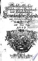 Hochfürstlicher Brandenburg-Onolzbach- und Culmbachischer genealogischer Calender und Adresse-Buch