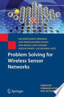 Problem Solving for Wireless Sensor Networks