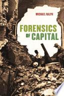Forensics of Capital