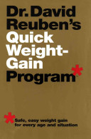 Doctor David Reuben's Quick Weight-gain Program
