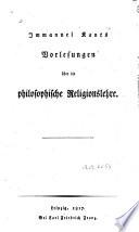 Immanuel Kants Vorlesungen   ber die philosophische Religionslehre