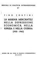La marina mercantile nella depressione economica, nella ripresa e nella guerra (1930-1940)