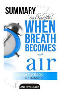 Daniel Paul Kalanith s When Breath Becomes Air Summary