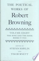 The Poetical Works of Robert Browning  Volume VIII  The Ring and the Book