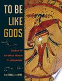 To Be Like Gods