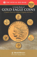 Guide Book of Gold Eagle Coins 1st Edition