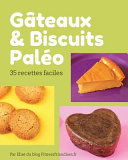 Gateaux Et Biscuits Paleo