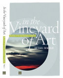 In The Vineyard Of Art book