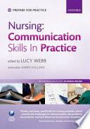 Nursing  Communication Skills in Practice