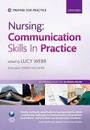Nursing: Communication Skills in Practice