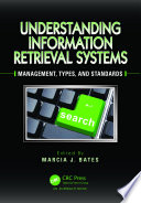 Understanding Information Retrieval Systems