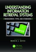 Understanding Information Retrieval Systems