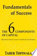 Fundamentals of Success  6 Components of Capital
