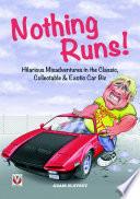 Nothing Runs!