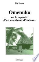 Omenuko  ou  Le repentir d un marchand d esclaves