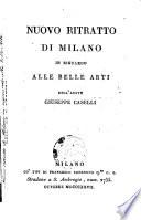 Nuovo ritratto di Milano in riguardo alle belle arti