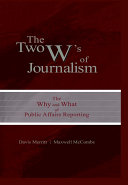 The Two W's of Journalism