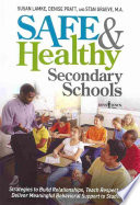 Safe   Healthy Secondary Schools
