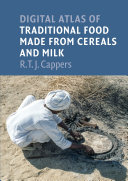 Digital Atlas of Traditional Food Made from Cereals and Milk Vanishing Traditions Have Resulted In An Increasing Interest