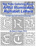 Big Kids Coloring Book  Artful Illuminated Alphabet Letters