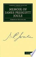 Memoir of James Prescott Joule