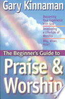 The Beginner S Guide To Praise And Worship