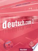 Deutsch com  Arbeitsbuch  Per le Scuole superiori  Con CD ROM
