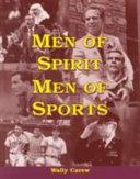 Men of Spirit, Men of Sports
