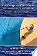 The Complete Pool Manual for Homeowners   Professionals
