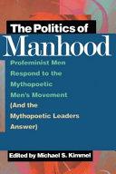 The Politics of Manhood