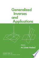 Generalized Inverses And Applications book