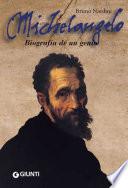 Michelangelo  Biografia de un genio