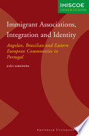 Immigrant Associations  Integration and Identity