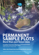 Permanent Sample Plots, More Than Just Forest Data