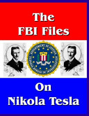 The FBI Files on Nikola Tesla
