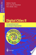 Digital Cities II  Computational and Sociological Approaches